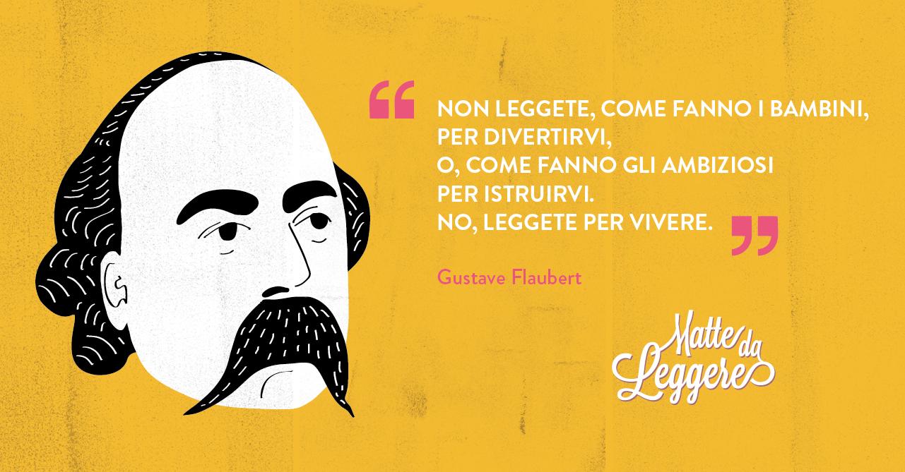 citazioni matte flaubert